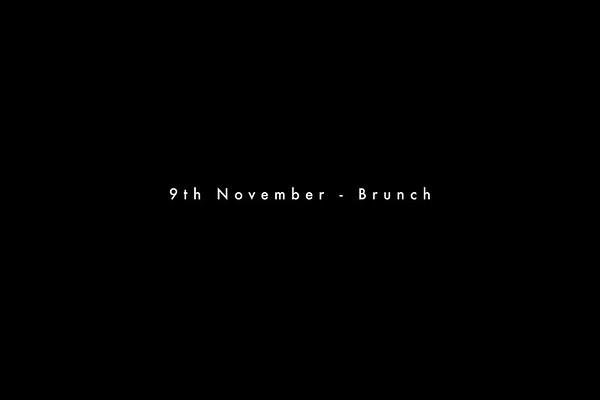 9th November - Brunch