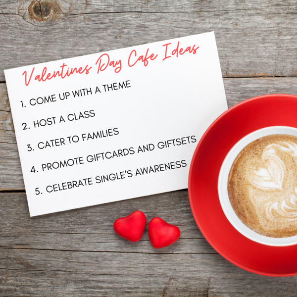 Valentines Day Cafe Ideas.png