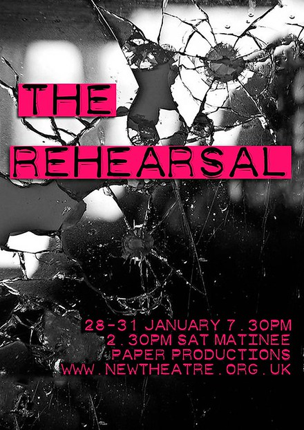 Paper Productions Present: The Rehearsal poster