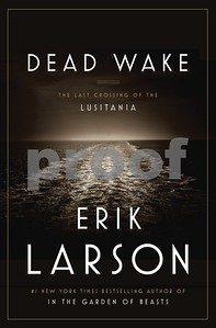 dead-wake-the-last-crossing-of-the-lusitania-is-a-thriller