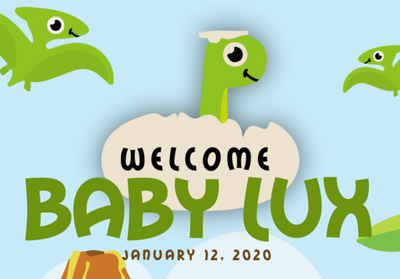 Welcome Baby Lux 1/12/20