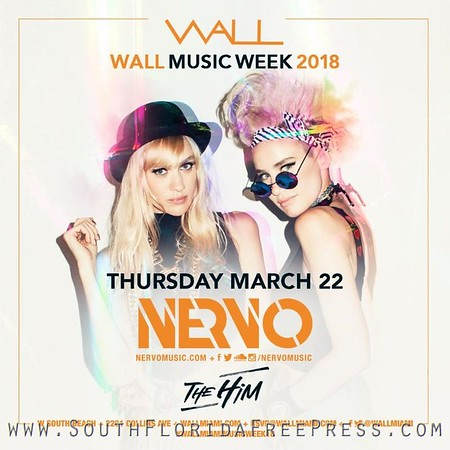 Nervo To Perform Live at WALL - Mar 22