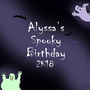 Alyssa's Spooky 2K18 Birthday
