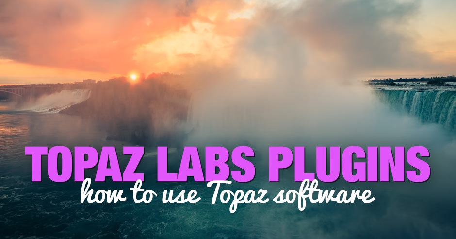 Topaz Software Review - How I use Topaz Plugins