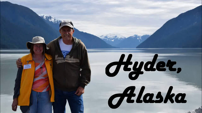 Our first stop:  Hyder, Alaska
