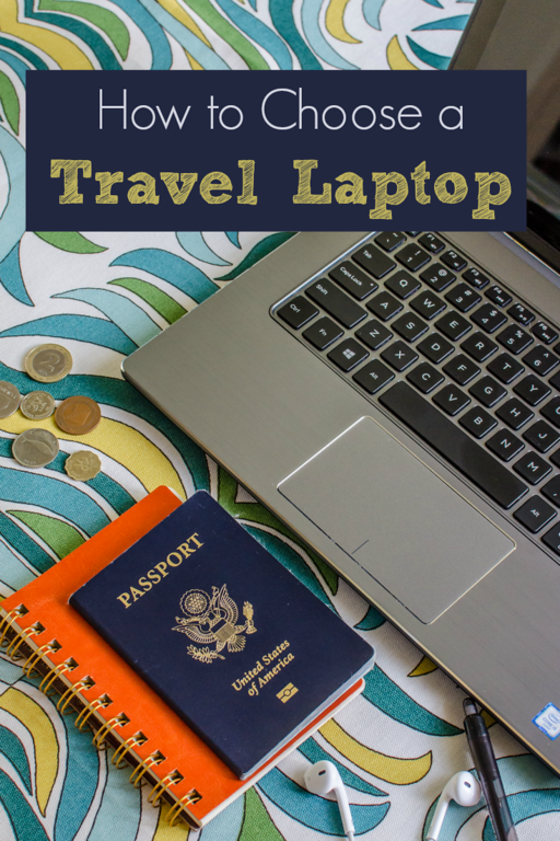 How to Choose a Laptop: Tips for Picking the Best Travel Laptop
