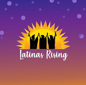 Latinas Rising - CSUN 2019