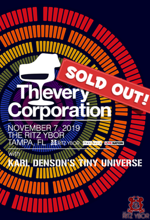 SOLD OUT! Thievery Corporation