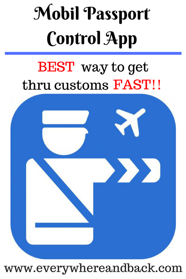 Pinterest Image Mobile Passport Control App: BEST Way to Get Thru US Customs FAST!!
