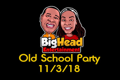 2018-11-03 Big Head Entertainment Old School Homecoming