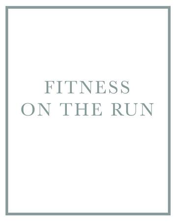 Fitness on the Run