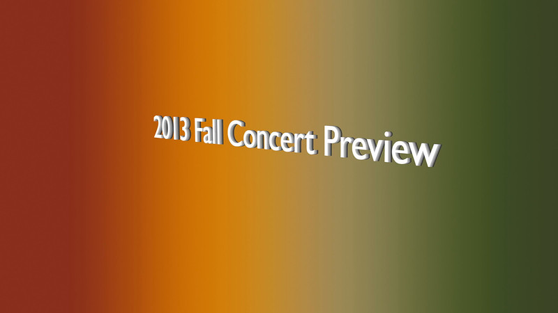 2013_0911 - Fall Concert Preview Short Intro.mov