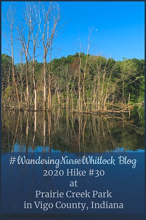 2020 Hike #30 on July 9th at Prairie Creek Park in Vigo County Indiana