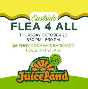 JuiceLand's Eastside Flea 4 All