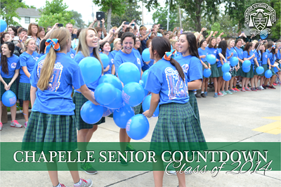 Chapelle Senior Countdown - Class of 2014