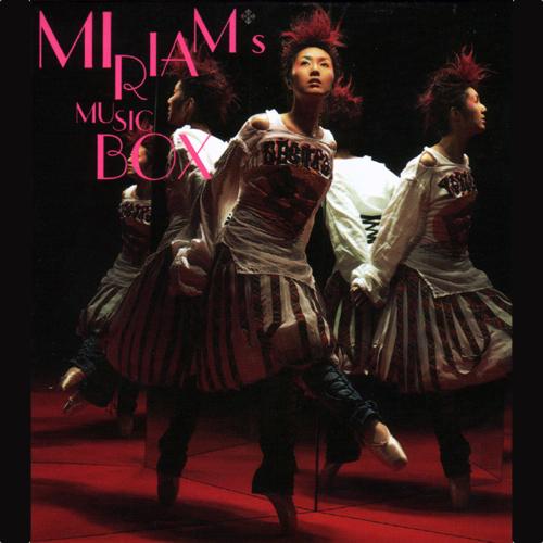 杨千桦 Miriam's Music Box