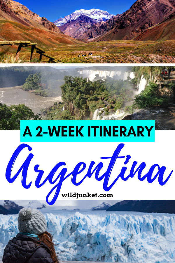 Two Weeks in Argentina: My Itinerary & Guide – Wild Junket Adventure Travel Blog