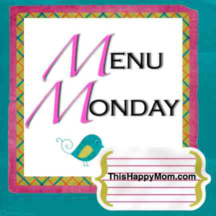 menu monday from thishappymom.com