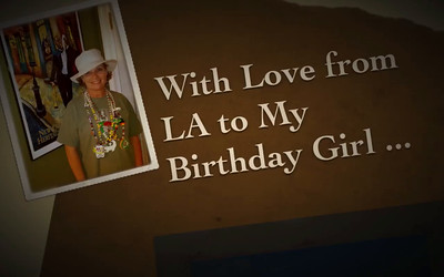 With Love from LA to My Birthday Girl