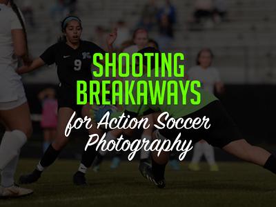 Shooting Breakaways