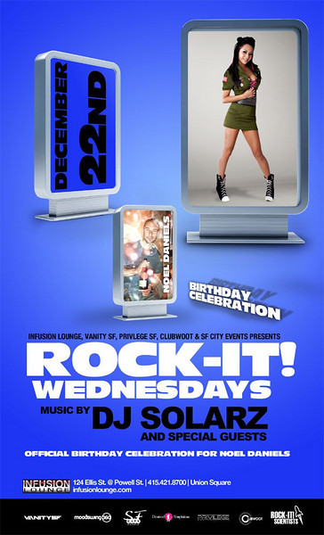 Infusion Lounge, Vanity SF, Privilege SF, Clubwoot & SF City Events presents ROCK-IT WEDNESDAYS @ INFUSION Lounge 12.22.10