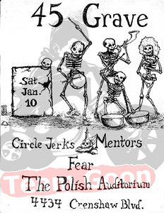 45 Grave - Circle Jerks - The Mentors - FEAR