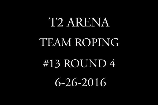 6-26-2016 Team Roping  #13 Round 4