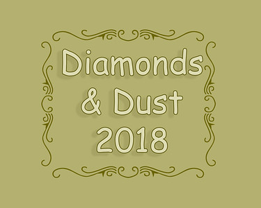 Diamonds and Dust 2018