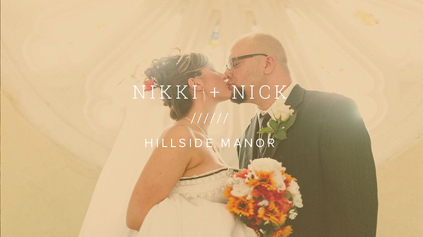 NIKKI + NICK ////// HILLSIDE MANOR