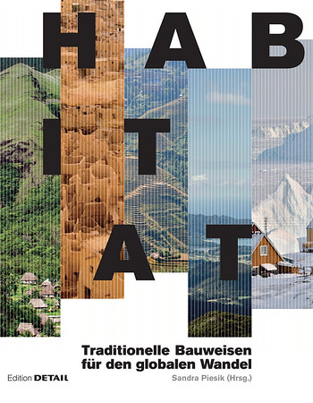 /// Habitat Traditionelle Bauweisen für den globalen Wandel