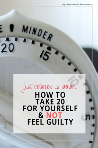 Taking 20 Minutes for Yourself and Not Feeling Guilty: 4 Steps to Reset Your Mindset.