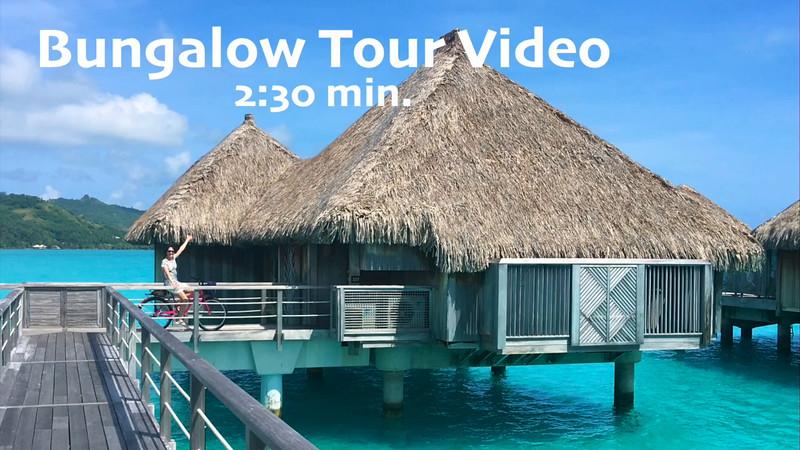 Bungalow Tour Video