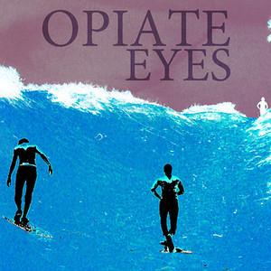 Opiate Eyes Album cover.jpg