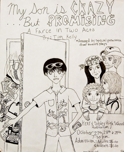 """Poster for High School Play -- """"My Son is Crazy ... But Promising"""" -- Fall 2005 -- Pen - 11x13.5"""""""