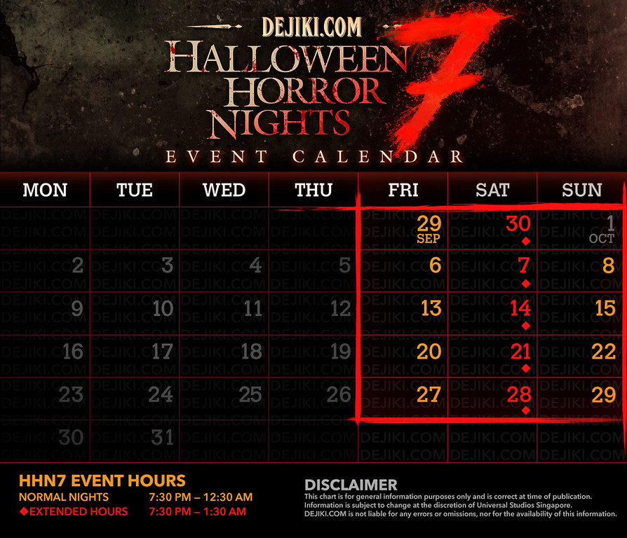 Halloween Horror Nights 7 Calendar with Event Dates and Hours by Dejiki.com
