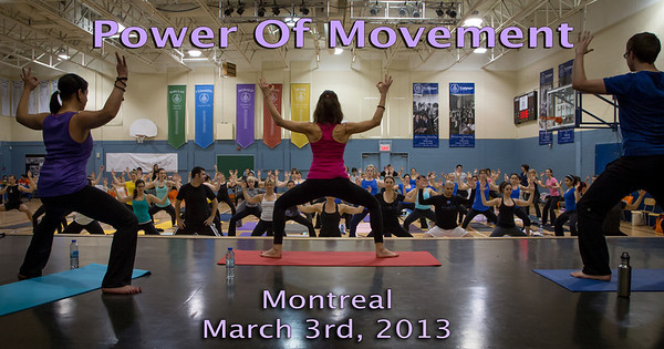 Power Of Movement - Montreal