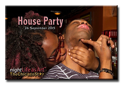 26 September 2015 House Party
