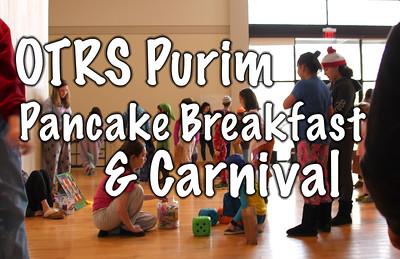 OTRS Purim Pancake Breakfast and Carnival