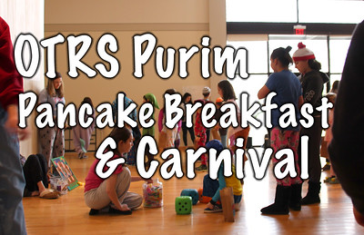 OTRS Purim Pancake Breakfast and Carnival