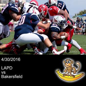 2016-04-30 LAPD vs Bakersfield