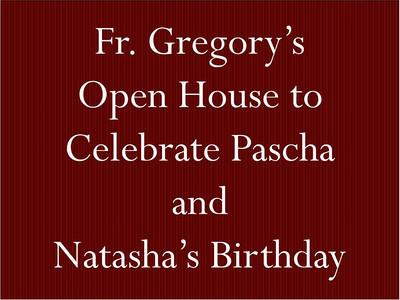 Fr. Gregory's Open House and Natasha's Birthday