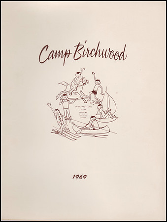 Camp Birchwood 1969