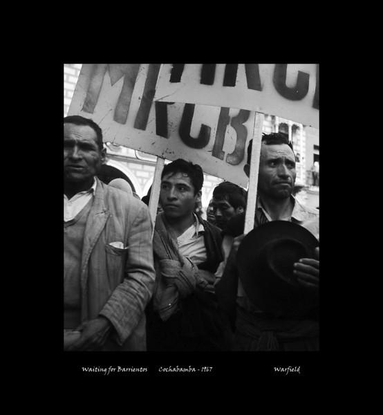 Waiting for Barrientos - Cochabamba - 1967.jpg