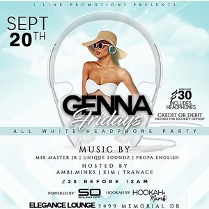 GENNA FRIDAYS PRESENTS AN ALL WHITE HEADPHONE PARTY