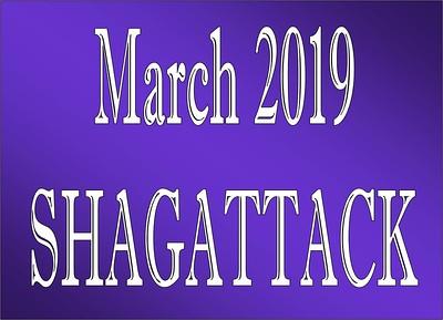March 2019 SHAGATTACK