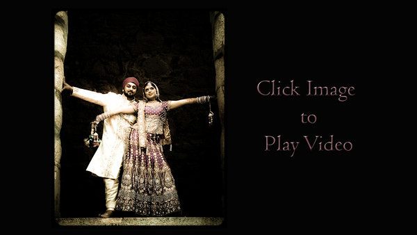 VIDEO ~ Sonia & Aman Wedding, Part III: Portrait Highlights-Public Gallery