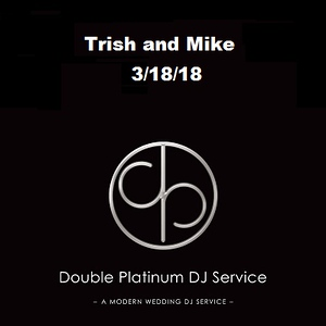 3/18/18 Trish and Mike
