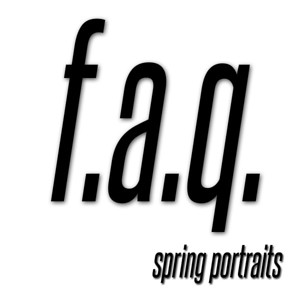 Spring Portraits FAQ