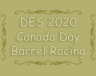DES Canada Day Barrel Racing 2020