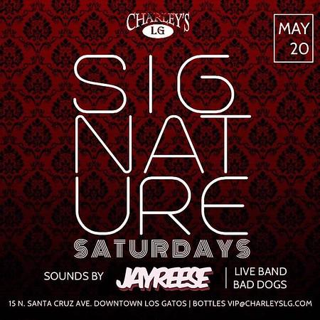 2017-05-20 Signature Saturdays with DJ Jay Reese
